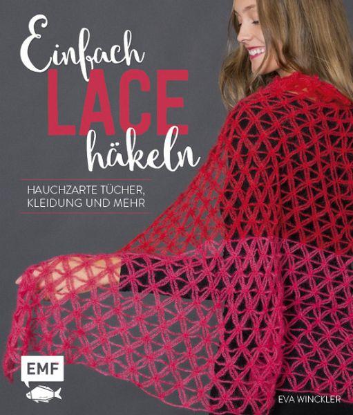Einfach Lace häkeln von Eva Winckler - Buch - bücher.de