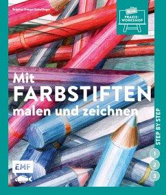 Mit Farbstiften malen und zeichnen - Doege-Schellinger, Brigitte