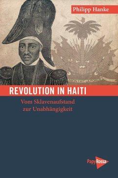 Revolution in Haiti - Hanke, Philipp