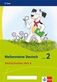 Meilensteine Deutsch. Rechtschreiben. Heft 1 Klasse 2. Ab 2017