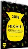 2018 - MIX MIT! Der Wochenkalender für meine Thermo-Küchenmaschine