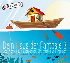Dein Haus der Fantasie - Geschichten zum Entspannen, Einschlafen und Träumen, 1 Audio-CD - Diakow, Tobias