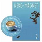 Deko-Magnet »Humor ist der Schwimmgürtel auf dem Strom des Lebens«