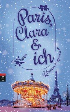 Paris, Clara und ich (eBook, ePUB) - Popescu, Adriana