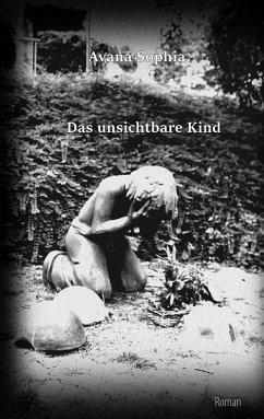 Das unsichtbare Kind (eBook, ePUB)