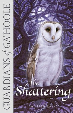 The Shattering (Guardians of GaHoole, Book 5)