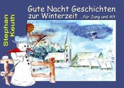 Gute Nacht Geschichten zur Winterzeit (eBook, ePUB)