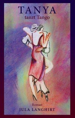 Tanya tanzt Tango (eBook, ePUB)