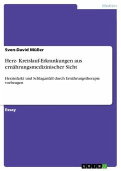 Herz- Kreislauf-Erkrankungen aus ernährungsmedizinischer Sicht (eBook, PDF)