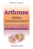 Arthrose - Adieu Gelenkschmerz! (eBook, PDF)