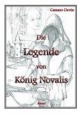 Die Legende von König Novalis (eBook, ePUB)