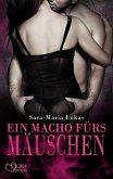 Ein Macho fürs Mäuschen / Hard & Heart Bd.4 (eBook, ePUB)