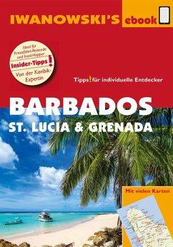 Barbados, St. Lucia und Grenada - Individualreiseführer (eBook, ePUB) - Brockmann, Heidrun