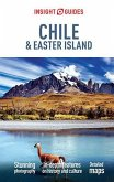 Insight Guides Chile & Easter Island (Travel Guide eBook) (eBook, ePUB)