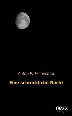 Eine schreckliche Nacht (eBook, ePUB) - Tschechow, Anton P.