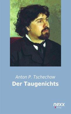 Der Taugenichts (eBook, ePUB) - Tschechow, Anton P.