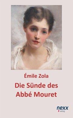 Die Sünde des Abbé Mouret (eBook, ePUB) - Zola, Émile