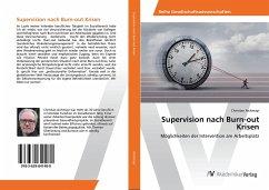 Supervision nach Burn-out Krisen