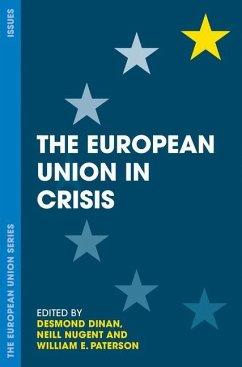 The European Union in Crisis - Dinan, Desmond