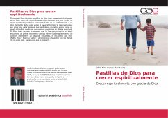 Pastillas de Dios para crecer espiritualmente - Castro Mandujano, Olivio Nino