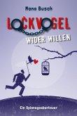 Lockvogel wider Willen (eBook, ePUB)