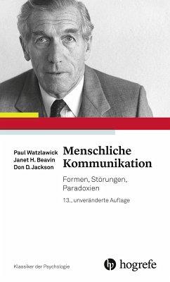 Menschliche Kommunikation (eBook, PDF) - Jackson, Don D.; Watzlawick, Paul; Beavin, Janet H.
