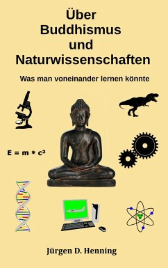 Über Buddhismus und Naturwissenschaft