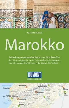 DuMont Reise-Handbuch Reiseführer Marokko - Buchholz, Hartmut