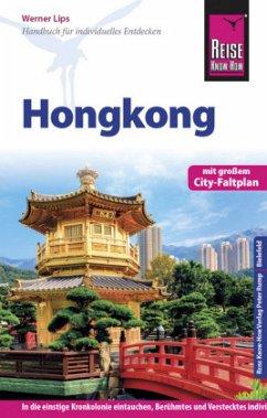 Reise Know-How Reiseführer Hongkong mit Stadtplan - Lips, Werner