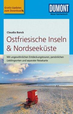 DuMont Reise-Taschenbuch Reiseführer Ostfriesische Inseln & Nordseeküste - Banck, Claudia