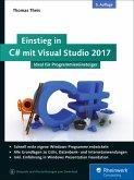 Einstieg in C# mit Visual Studio 2017 (eBook, ePUB)