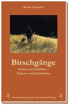 Birschgänge - Hespeler, Bruno