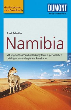 DuMont Reise-Taschenbuch Reiseführer Namibia - Scheibe, Axel