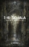 The Schala: Book One of the Nature of a Soul