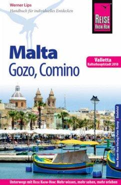 Reise Know-How Reiseführer Malta, Gozo, Comino (mit Valletta, Kulturhauptstadt 2018) - Lips, Werner