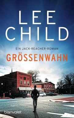 Größenwahn / Jack Reacher Bd.1 - Child, Lee