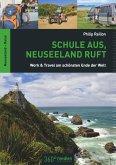 Schule aus, Neuseeland ruft (eBook, PDF)