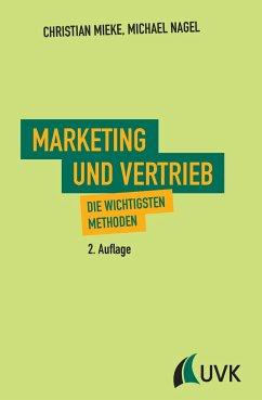 Marketing und Vertrieb - Nagel, Michael; Mieke, Christian
