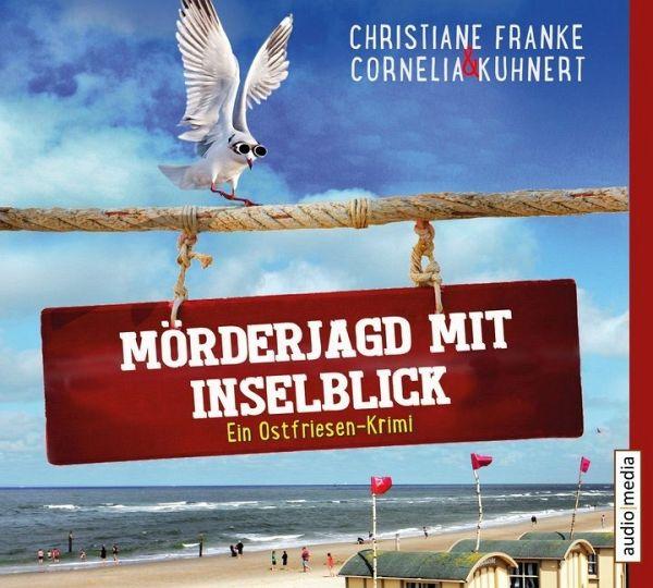 Mörderjagd mit Inselblick / Ostfriesen-Krimi Bd.4 (4 Audio-CDs) - Kuhnert, Cornelia; Franke, Christiane
