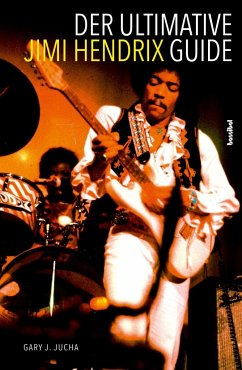 Der ultimative Jimi Hendrix Guide - Jucha, Gary J.