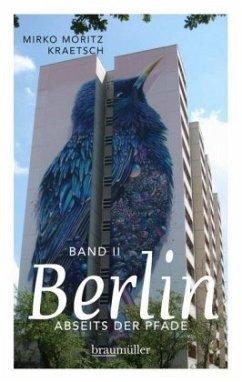 Berlin abseits der Pfade (Bd. 2) - Kraetsch, Mirko M.
