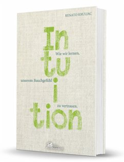 Die Kraft der Intuition - Kruljac, Renato