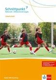 Schnittpunkt Mathematik - Differenzierende Ausgabe für Baden-Württemberg / Arbeitsheft mit Lösungsheft 7. Schuljahr