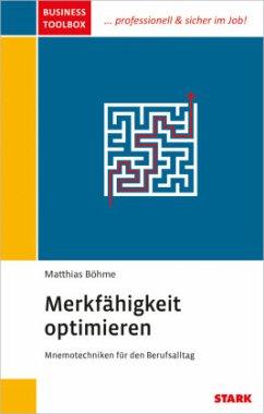 Business Toolbox - Merkfähigkeit optimieren - Böhme, Matthias