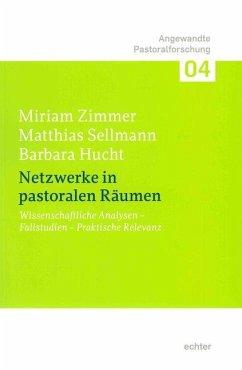 Netzwerke in pastoralen Räumen - Zimmer, Miriam; Sellmann, Matthias; Hucht, Barbara