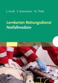 Lernkarten Rettungsdienst - Notfallmedizin