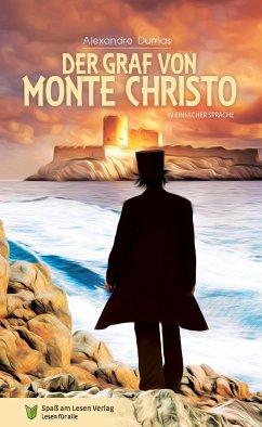 Der Graf von Monte Christo - Dumas, Alexandre, der Ältere