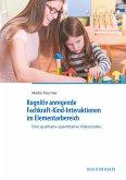 Kognitiv anregende Fachkraft-Kind-Interaktionen im Elementarbereich
