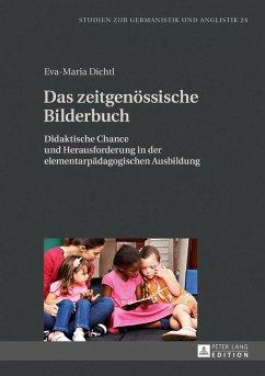 Das zeitgenössische Bilderbuch - Dichtl, Eva-Maria