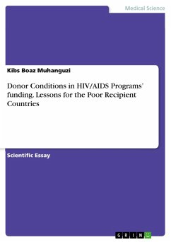 9783668363038 - Boaz Muhanguzi, Kibs: Donor Conditions in HIV/AIDS Programs? funding. Lessons for the Poor Recipient Countries (eBook, PDF) - Buch